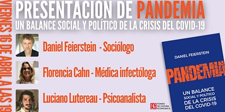 Pandemia de Daniel Feierstein, con Florencia Cahn y Luciano Lutereau entradas