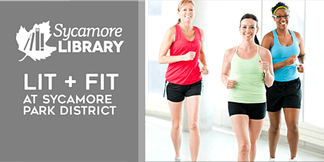 Lit & Fit @ Sycamore Park District tickets