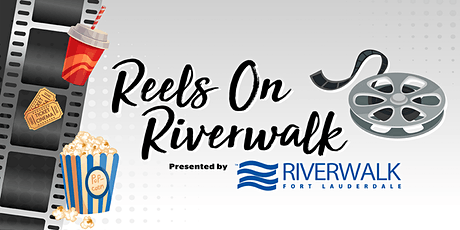 Reels on the Riverwalk! tickets