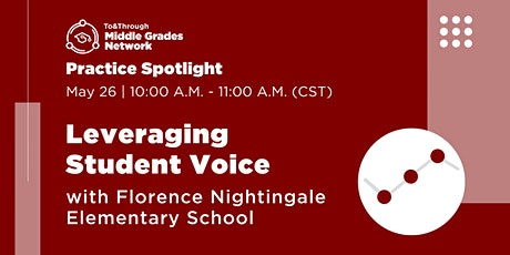 To&Through MGN Practice Spotlight: Leveraging Student Voice tickets