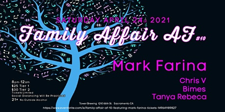 Family Affair AF 10  Featuring Mark Farina tickets