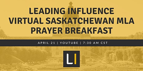 Leading Influence Virtual Saskatchewan MLA Prayer Breakfast tickets