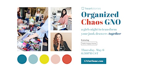 Organized Chaos GNO at Home ~ a girls night to transform your junk drawers tickets