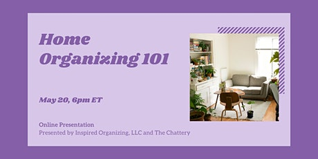 Home Organizing 101 - ONLINE CLASS tickets