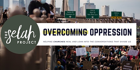 Overcoming Oppression - FREE WORKSHOP tickets