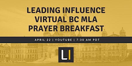 Leading Influence Virtual BC MLA Prayer Breakfast tickets