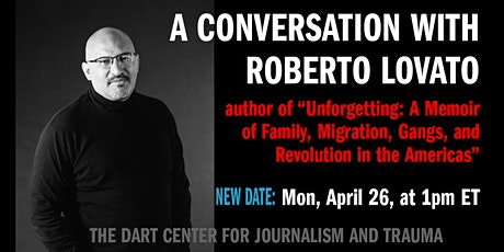 Reporting As Unforgetting: A Conversation with Roberto Lovato tickets