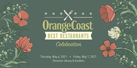 Orange Coast's Best Restaurants Celebration Dinner 2021 tickets