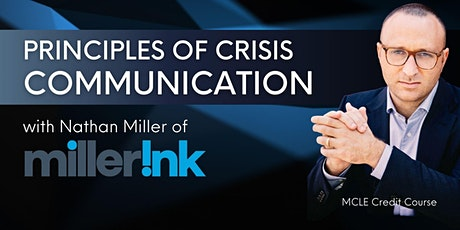 MCLE COURSE: Principles of Crisis and Communication tickets