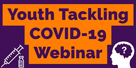 Youth Tackling COVID-19 Webinar tickets