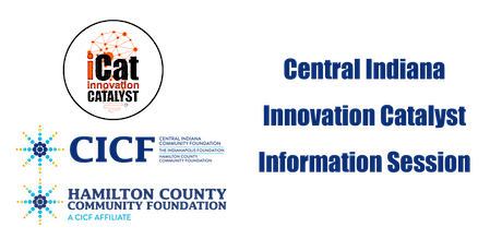 Central Indiana Innovation Catalyst Information session #1 tickets