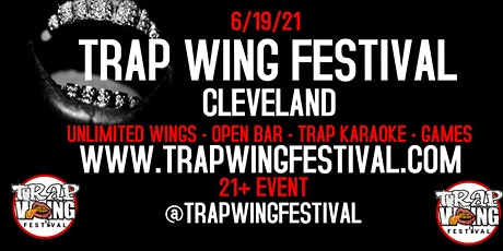 Trap Wing Festival Cleveland tickets