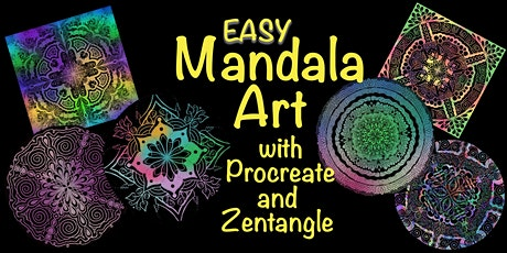 Easy Mandala Art with Procreate and Zentangle tickets