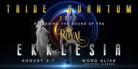 Tribe Quantum 2021: Sound of the Royal Ekklesia tickets