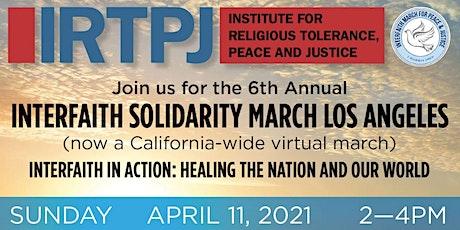 Interfaith Solidarity March LA/CA 2021 (a virtual event) tickets