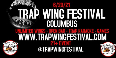 Trap Wing Festival Columbus tickets