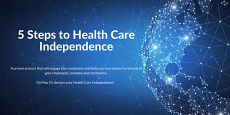 5 Steps to Health Care Independence tickets