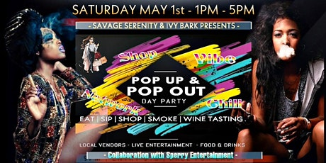 POP UP SHOP DAY PARTY - Sundresses & Cigars | Wine Tasting | Live DJ & MORE tickets