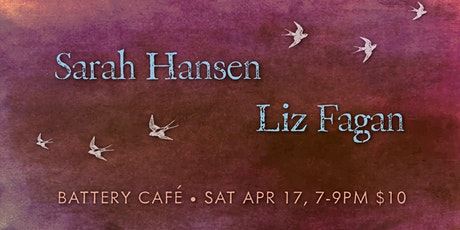 Liz Fagan & Sarah Hansen at The Battery Cafe tickets