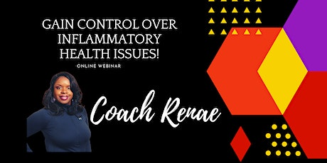 Choose You!! Gain Control over Inflammatory Health Issues! tickets
