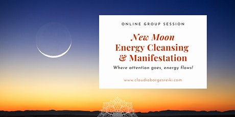 New Moon Energy Cleansing & Manifestation Circle tickets