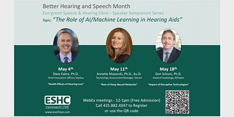 The Role of AI/Machine Learning in Hearing Aids- Speaker Symposium Series tickets