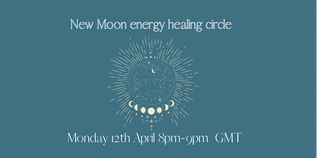 New Moon Energy Healing circle tickets