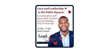 Love and Leadership In the Public Square: A Conversation with Devyn Keith tickets