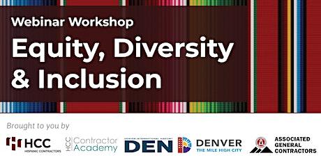 Equity, Diversity & Inclusion  Webinar Workshop tickets