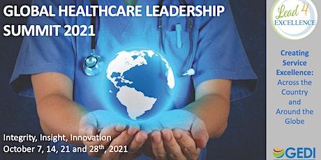 Global Healthcare Leadership Summit 2021 (Virtual) tickets