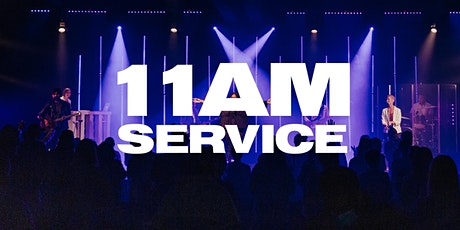 11AM Service - Sunday, April 11th tickets