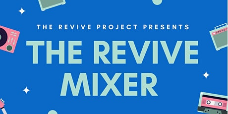 The Revive Mixer bilhetes