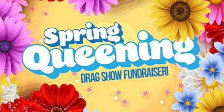 Spring Queening: Virtual Drag Show tickets