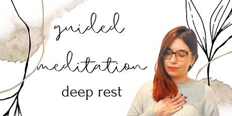 Guided meditation: Deep Rest tickets