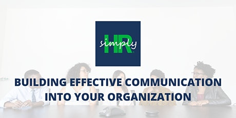 Building Effective Communication Into Your Organization tickets