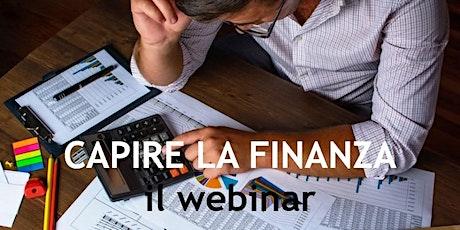 """Webinar """"Capire la Finanza"""" biglietti"""