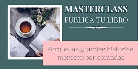 Masterclass Publica tu libro entradas