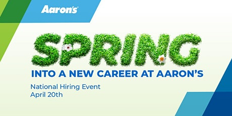Spring into a Career with Aaron's: Aaron's National Hiring Event tickets