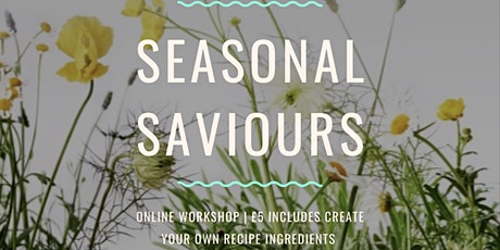 Seasonal Saviours - natural remedies for summer allergies tickets
