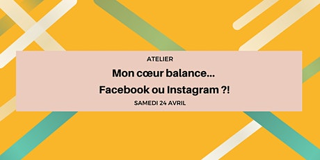 Mon coeur balance...Facebook ou Instagram billets