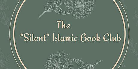 "The ""Silent"" Islamic Book Club tickets"