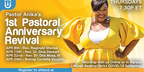 Dr. Anika's 1st Pastoral Anniversary Revival tickets