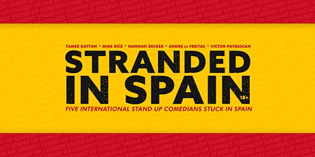 Stranded in Spain • 6 PM show • Stand up Comedy in entradas