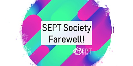 SEPT Society Farewell tickets