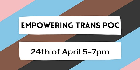 Empowering Trans POC tickets