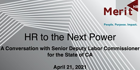 HR to the Next Power: Labor Commission View on Evolving Regulations tickets