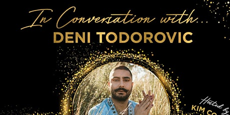 In Conversation with... Deni tickets