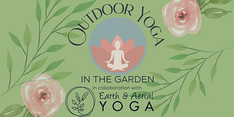 Yoga in the Garden with Earth & Aerial tickets