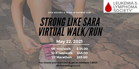Strong Like Sara Virtual Walk/Run for Leukemia-Lymphoma tickets