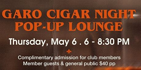 Garo Cigar Night Pop Up Lounge tickets